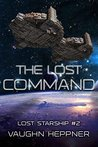 The Lost Command (Lost Starship, #2)