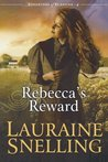 Rebecca's Reward (Daughters of Blessing, #4)