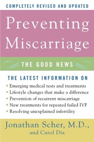 Preventing Miscarriage by Jonathan Scher