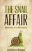 The Snail Affair by Gillibran Brown