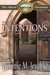 Intentions (The Oxford Chronicles #4)