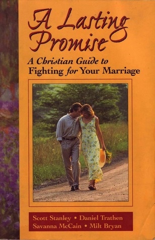 A Lasting Promise by Scott M. Stanley