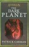 The Dark Planet (Atherton, #3)