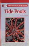 Tide Pools (The KidHaven Science Library)
