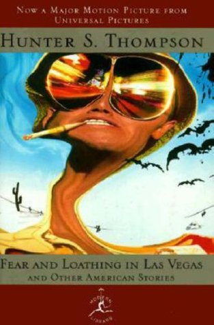Fear and Loathing in Las Vegas and Other American Stories by Hunter S. Thompson