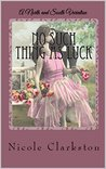 No Such Thing As Luck by Nicole Clarkston