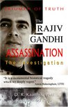 Rajiv Gandhi Assassination: The Investigation