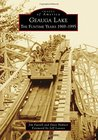 Geauga Lake: The Funtime Years 1969-1995 (Images of America: Ohio)