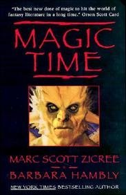 Magic Time by Marc Scott Zicree
