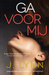 Ga voor mij (Wait for You, #2)
