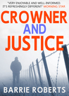 Crowner and Justice