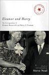 Eleanor and Harry: The Correspondence of Eleanor Roosevelt and Harry S. Truman