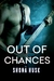 Out of Chances by Shona Husk
