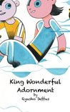 King Wonderful Adornment: A Children's Tale From the Lotus Sutra