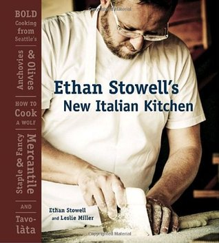 Ethan Stowell's New Italian Kitchen by Ethan Stowell