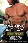 Making a Play (Hometown Players, #2)