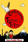 Confessions of a Texan in Tokyo (Texan & Tokyo, #3)