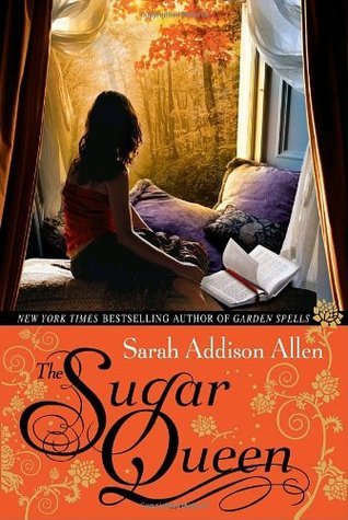 The Sugar Queen by Sarah Addison Allen