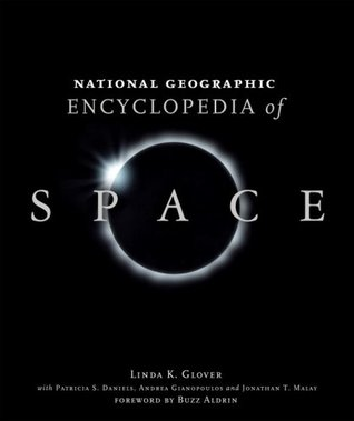 National Geographic Encyclopedia of Space by Andrea Gianopoulos