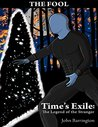 Time's Exile: The Legend of the Stranger