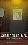 Sherlock Holmes. The Gaslight Collection