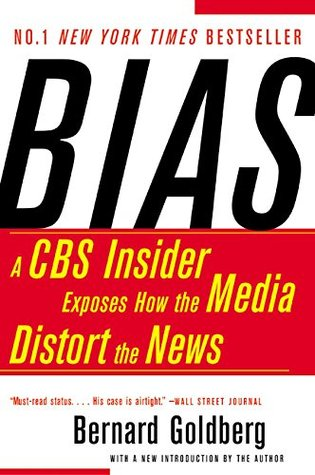Bias by Bernard Goldberg