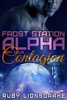 Contagion (Frost Station Alpha, Part 4)