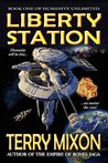 Liberty Station (Book 1 of The Humanity Unlimited Saga)