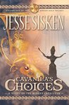 Cavanila's Choices: A Novel of the Minoan Cataclysm (Minoan Gold Trilogy #1)
