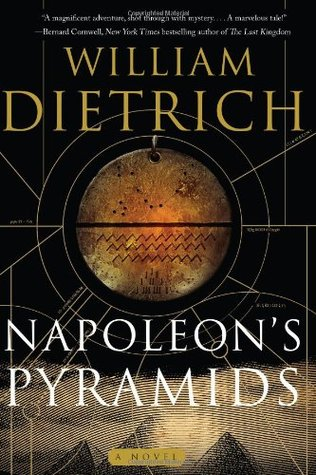 Napoleon's Pyramids by William  Dietrich