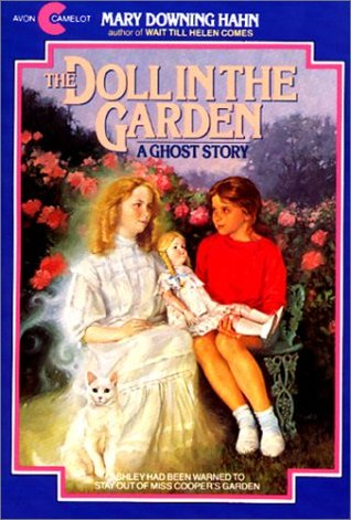 the doll in the garden by mary downing hahn reviews discussion bookclubs lists