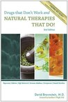 Drugs That Don't Work and Natural Therapies That Do by David Brownstein
