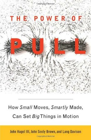 The Power of Pull by John Hagel III