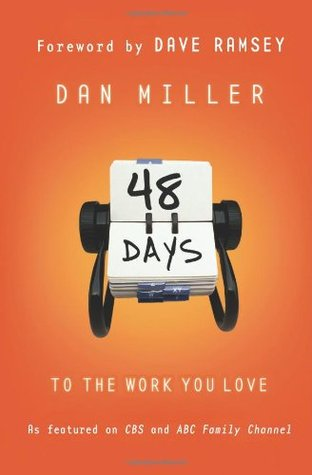 48 Days to the Work You Love by Dan Miller