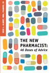 The New Pharmacist: 46 Doses of Advice