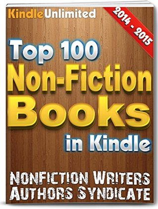 Nonfiction: The 100 Best Nonfiction Books! (Top 100 Books Book 6)