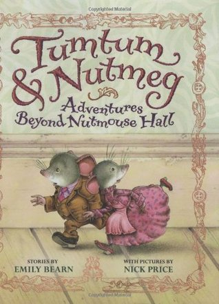 Adventures Beyond Nutmouse Hall by Emily Bearn