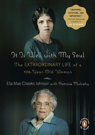 It Is Well with My Soul by Ella Mae Cheeks Johnson