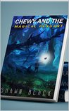 CHEWY AND THE MAGICAL PENDANT (Chewy's Adventure Book 1)