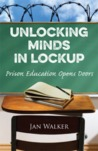 Unlocking Minds in Lockup: Prison Education Opens Doors