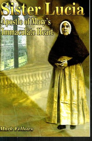 Sister Lucia Apostle Of Mary's Immaculate Heart
