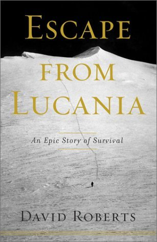 Escape from Lucania : An Epic Story of Survival