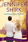 Wedding Date for Hire by Jennifer Shirk