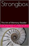 Strongbox: The Art of Memory Reader