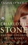 Charlotte Stone and the Children of the Nymet (The Nymet Chronicles)