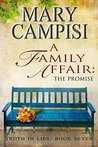 A Family Affair: The Promise (Truth in Lies, #7)