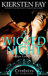 A Wicked Night (Creatures of Darkness, #2)