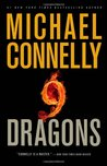 Nine Dragons (Harry Bosch, #15; Mickey Haller, #3; Harry Bosch Universe, #19)