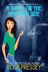 A Walk on the Haunted Side (Haunted Tour Guide Mystery #2)