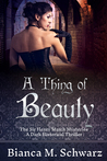 A Thing of Beauty (The Sir Henry March Mysteries #1)